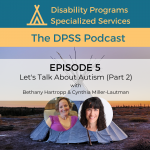 Let's Talk About Autism Part 2 (Episode 5)