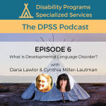 What is Developmental Language Disorder? (Episode 6)